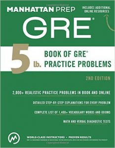 Manhattan Prep 5 lb. Book of GRE Practice Problems